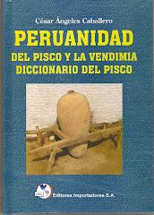 PERUANIDAD DEL PISCO Y LA VENDIMIA,DICCIONARIO DEL PISCO