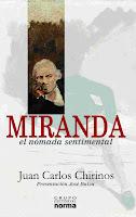 Francisco de Miranda, el nómada sentimental (Caracas, 2006; 2007)