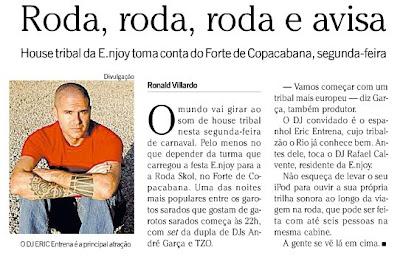 publicado na revista RIO SHOW, de O GLOBO, em primeiro de fevereiro de 2008
