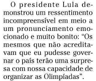 trecho da coluna de Merval Pereira n´O GLOBO de 03 de outubro de 2009
