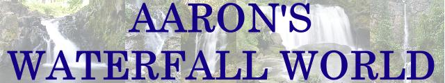 Aaron's Waterfall World
