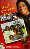 Wish You Were Here: France