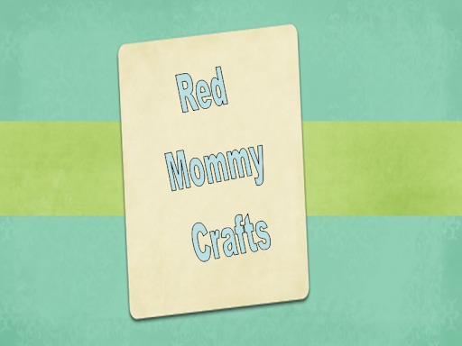 Red Mommy Crafts