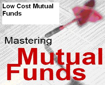 Low Cost Mutual Funds