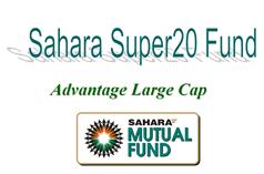 Sahara Super 20 Fund NFO