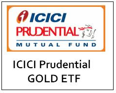 ICICI Prudential Gold ETF
