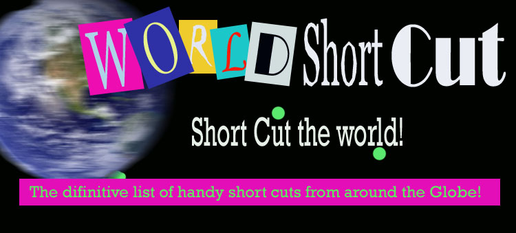 World Short- Cut