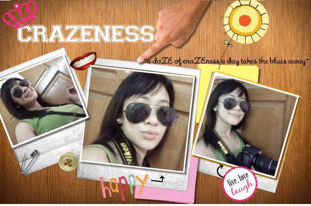 craZEness
