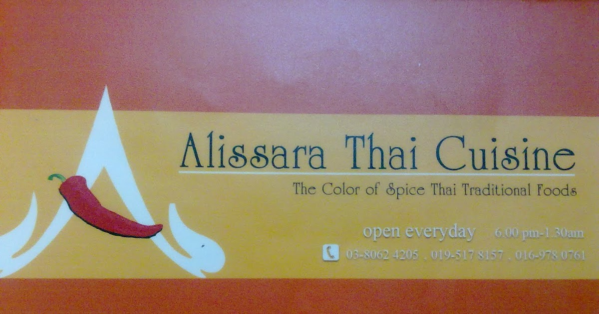 Alissara thai cuisine the color of spice thai for Alissara thai cuisine puchong