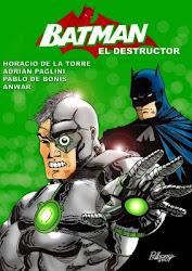 El DESTRUCTOR YA TIENE SU COMICS !!!
