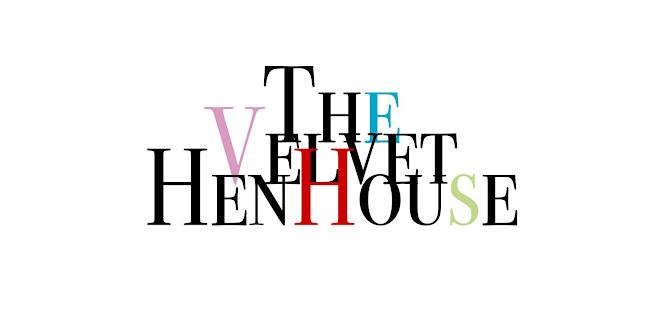 The Velvet Hen House