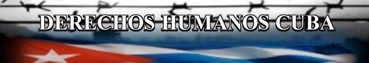 DERECHOS HUMANOS CUBA