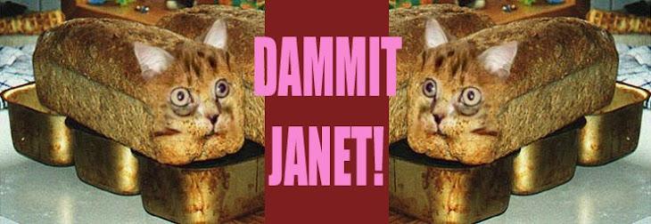DAMMIT   JANET!