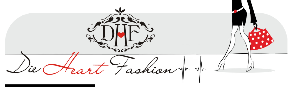 Die Heart Fashion