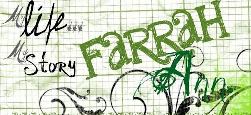 .FarrahAnn. .MyLife. .MyStory.