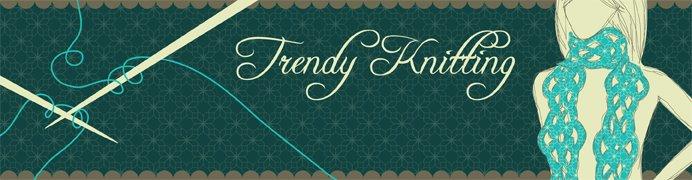 Trendyknitting - Unique Handmade Accessories