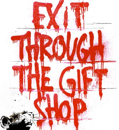 Marko Polo Travels: Movie Review # 7 - Exit Through the Gift Shop ...