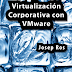 A la venta el libro Virtualización Corporativa con VMware