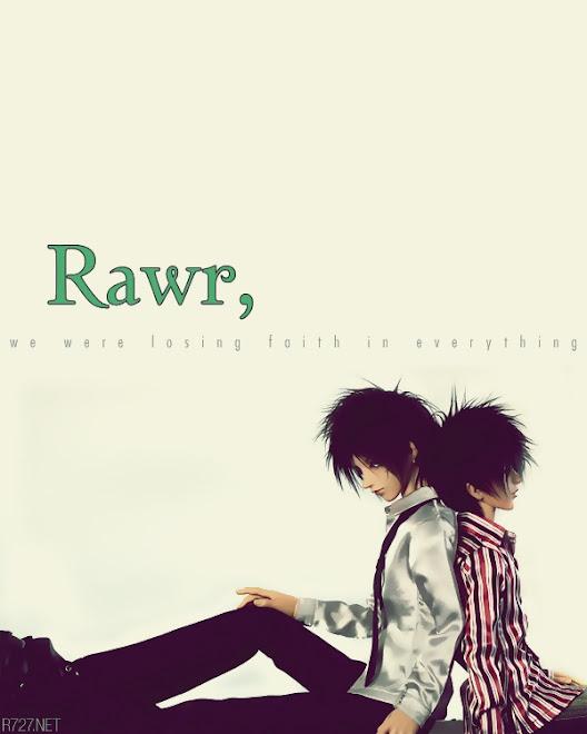 Rawr,♥