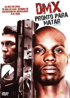 Filme Poster DMX Pronto Para Matar DVDRip Dual Audio