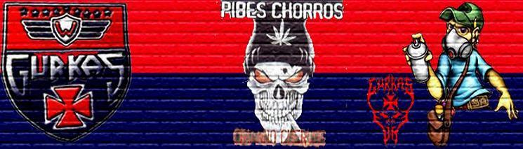 GurKas PiBes ChoRRoS