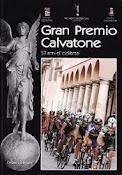2. Gran Premio Calvatone. 57 anni di Ciclismo