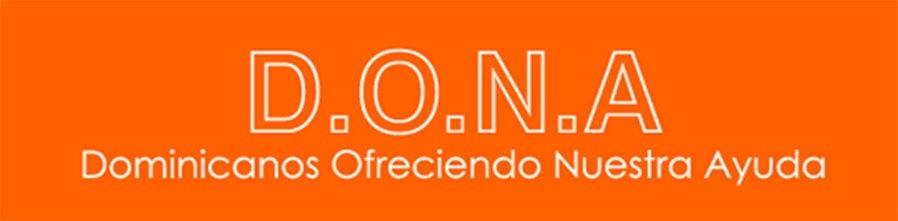 """D.O.N.A. """"Dominicanos Ofreciendo Nuestra Ayuda"""""""