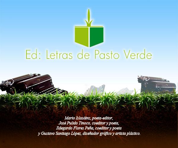 EDITORIAL LETRAS DE PASTO VERDE