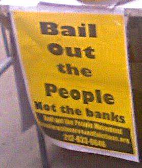 Sign that says Bailout the People, Not the Banks