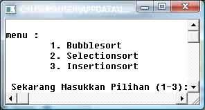 bubble sort,insertion sort,selection sort