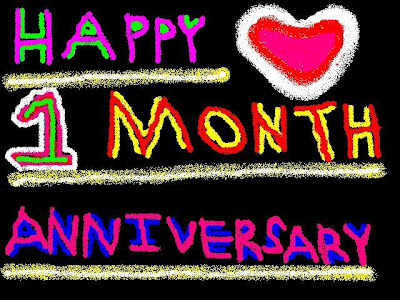 one month anniversary Happy One Month Anniversary!