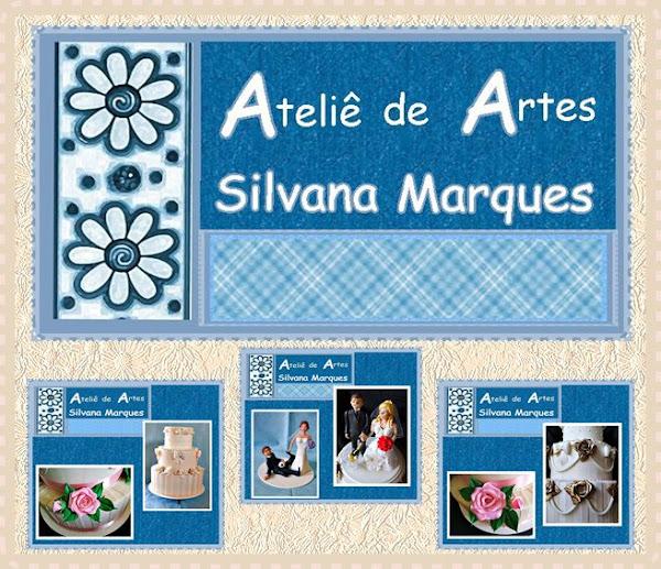 """""""ATELIÊ DE ARTES SILVANA MARQUES"""""""