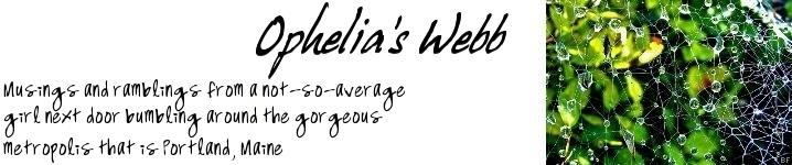Ophelia's Webb