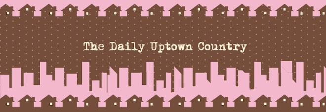 The Daily Uptown Country