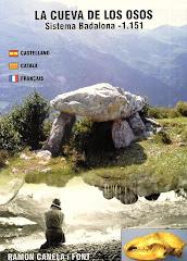 La cueva de los Osos. Sistema Badalona - 1.151