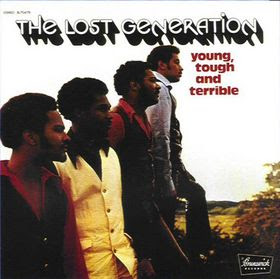 THE LOST GENERATION - YOUNG TOUGH & TERRIBLE
