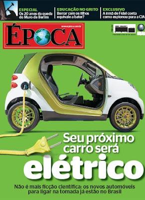 Revista Época. Seu próximo carro vai ser elétrico