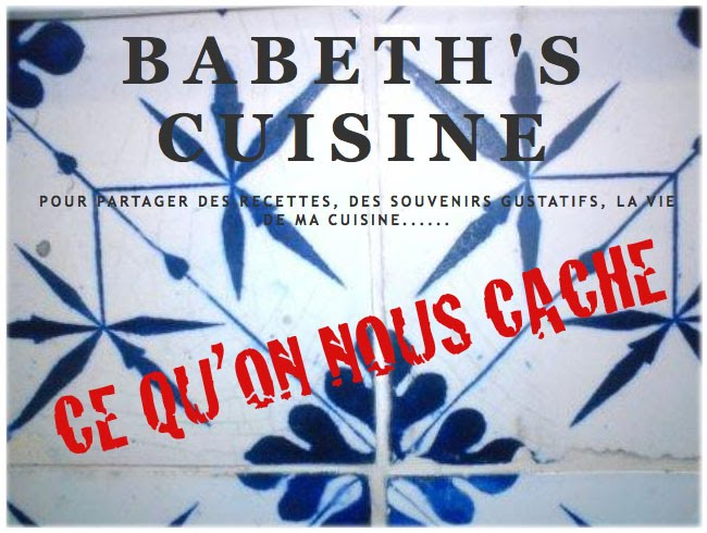 Babeth's cuisine : Ce qu'on nous cache