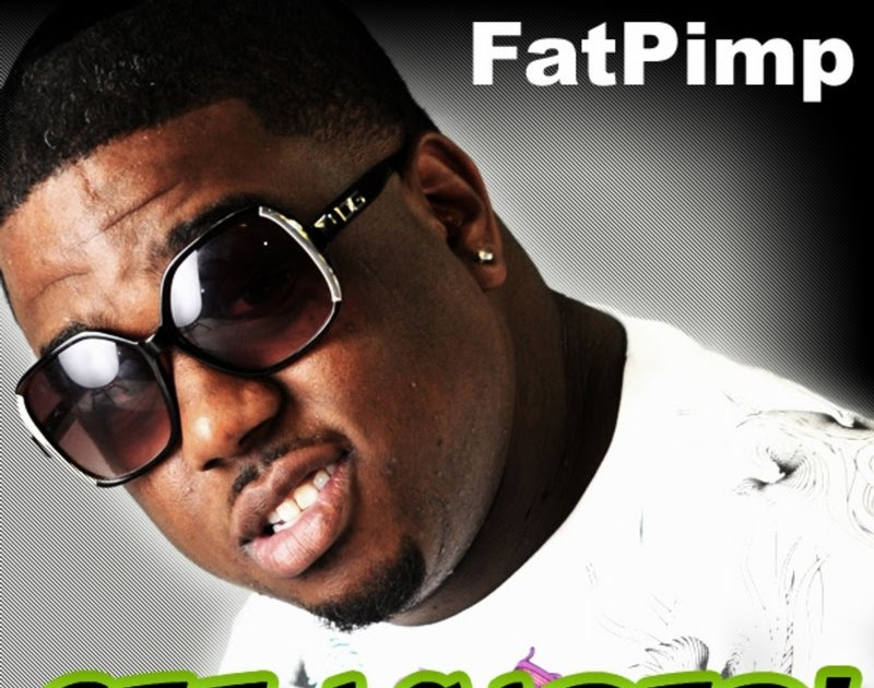 fat pimp get loaded