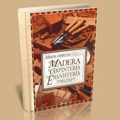 Mundocomparte Manual Completo De La Madera La