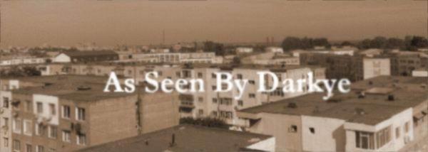 As Seen By Darkye