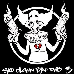 Sad Clown Bad Dub 3