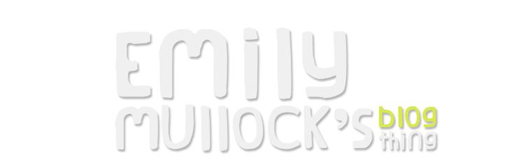 Emily Mullock's blog
