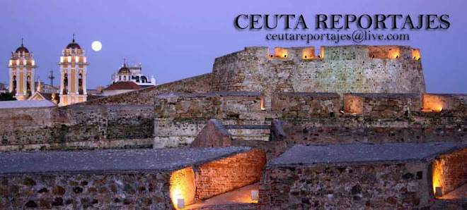 CEUTA REPORTAJES