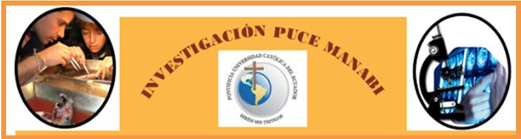 INVESTIGACION-PUCE MANABI