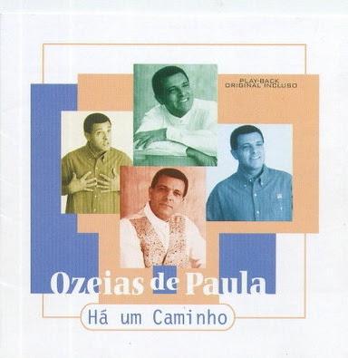 Ozéias de Paula - Há um caminho (Voz e Playback) 1999