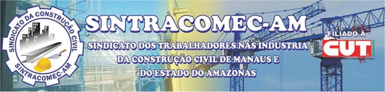 CONSTRUÇÃO CIVIL - SINTRACOMEC-AM