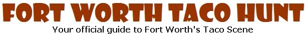Fort Worth Taco Hunt