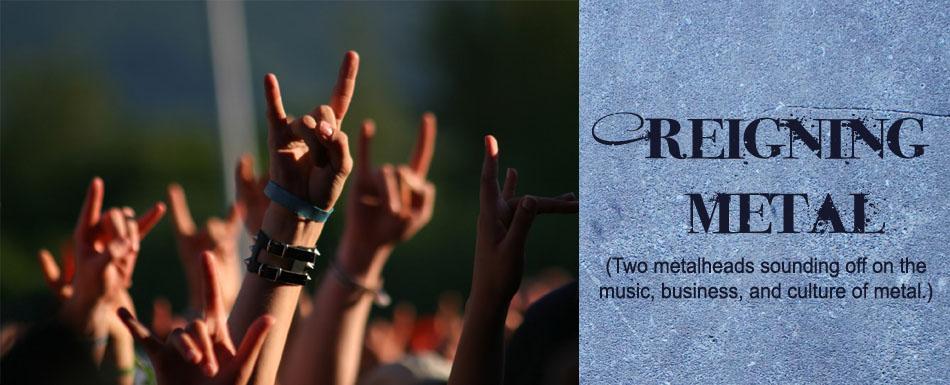 Reigning Metal