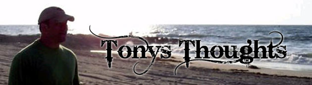 Tony's Thoughts